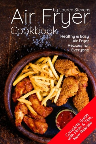 Download Air Fryer Cookbook: Healthy & EasyAir Fryer Recipes for Everyone PDF