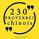230 proverbes chinois | Livre audio Auteur(s) :  auteur inconnu Narrateur(s) : Nicolas Planchais