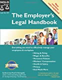 The Employer's Legal Handbook, Fred S. Steingold, 1413301835