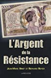 L'Argent de la Resistance (French Edition)