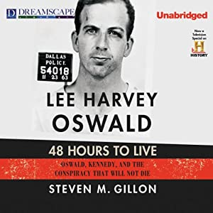 Lee Harvey Oswald: 48 Hours to Live Audiobook