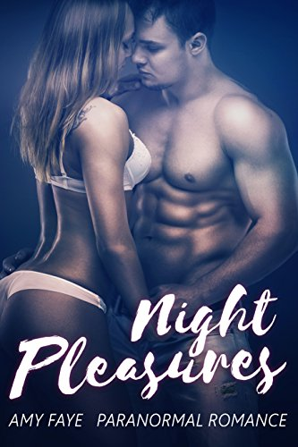 Night Pleasures: Paranormal Romance