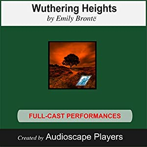 Wuthering Heights (Dramatized) Performance