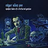 Edgar Allan Poe: Spoken Tales of a Tortured Genius