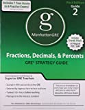 Fractions, Decimals, and Percents GRE Preparation Guide, 1st Edition, Manhattan GRE Staff, 1935707035