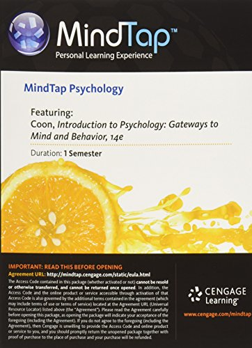 MindTap Psychology, 1 term (6 months) Printed Access Card for Coon/Mitterer's Introduction to Psychology: Gateways to Mind and Behavior, 14th (MindTap Course List)