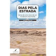 Dias Pela Estrada (Portuguese Edition)