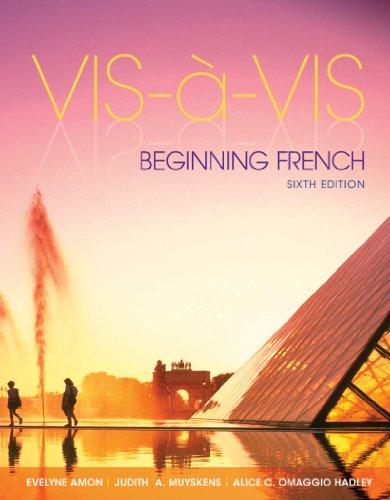 Vis-à-vis: Beginning French (Student Edition) Pdf