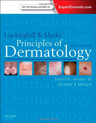 Lookingbill and Marks' Principles of Dermatology, 5e (PRINCIPLES OF DERMATOLOGY (LOOKINGBILL))