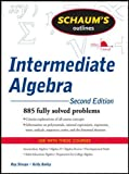 Schaum's Outline of Intermediate Algebra, Second Edition (Schaum's Outlines)