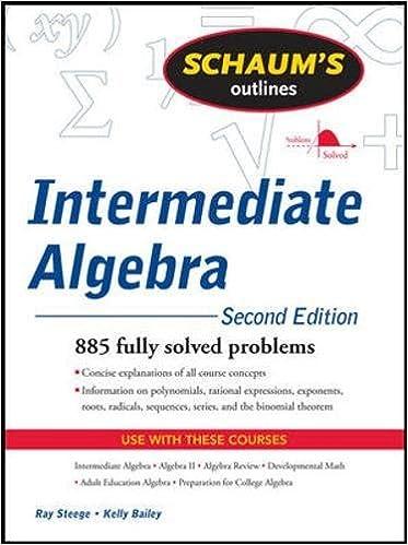Schaum's Outline of Intermediate Algebra, Second Edition (Schaum's ...