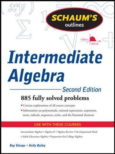 Schaums Outline of Intermediate Algebra, Second Edition (Schaums Outlines)