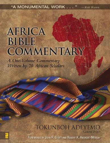 Read Online Africa Bible Commentary: A One-Volume Commentary Written by 70 African Scholars PDF