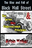The Rise and Fall of Black Wall Street AND The Seven Key Empowerment Principles