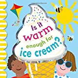 is ice cream - Is it Warm Enough for Ice Cream?