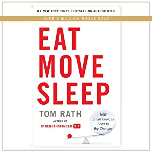 Eat Move Sleep Audiobook
