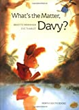 img - for What's the Matter, Davy? book / textbook / text book