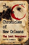 The Coffee Shop Chronicles of New Orleans - Part 2: The Last Beaucoeur