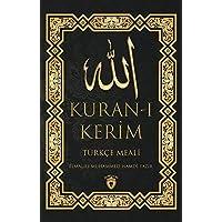 Kuran-ı Kerim Türkçe Meali (Turkish Edition)