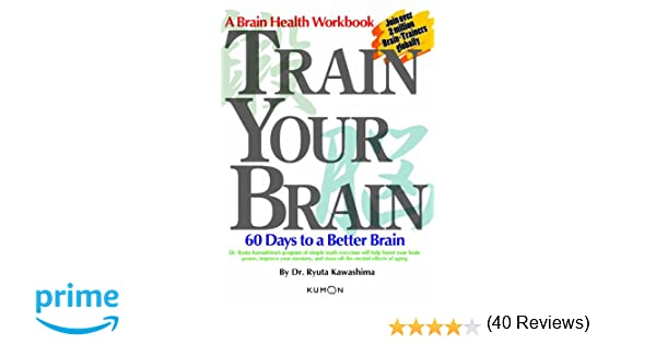 Workbook 6 and 7 times tables worksheets : Train Your Brain: 60 Days to a Better Brain: Dr Ryuta Kawashima ...