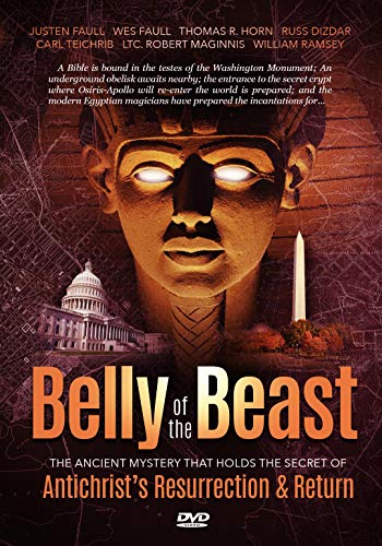 (Belly of the Beast: The Ancient Mystery that Holds the Secret of Antichrist's Resurrection & Return)