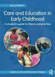 img - for Care and Education in Early Childhood: A Student's Guide to Theory and Practice book / textbook / text book