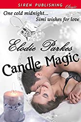 Candle Magic (Siren Publishing Classic)