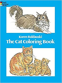 The Cat Coloring Book Dover Nature By Karen Baldauski 1980 09 01 Amazon Books