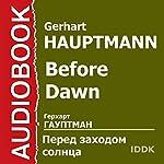 Before Dawn [Russian Edition] | Gerhart Hauptmann