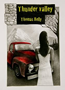 Thunder Valley (Thunder Valley Trilogy Book 1) by [Kelly, Thomas]