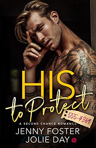 His to Protect: A Second Chance Romance