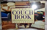The Couch Book: Finding and Buying the Couch of Your Dreams