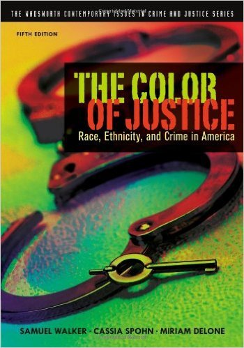 The Color of Justice: Race, Ethnicity, and Crime in America (The Wadsworth Contemporary Issues in Crime and Justice Series) Instructor's Edition