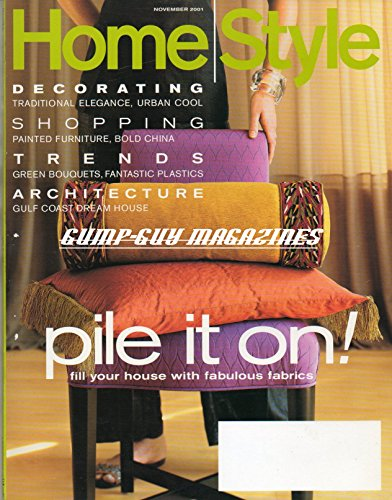 (Home Style November 2001 Magazine DECORATING TRADITIONAL ELEGANCE, URBAN COOL Architecture: Gulf Coast Dream House)