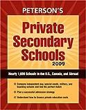 Private Secondary Schools 2009, Peterson's Magazine Staff, 0768925436