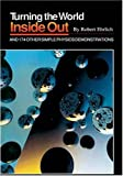 Turning the World Inside Out and 174 Other Simple Physics Demonstrations, Robert Ehrlich, 069108534X