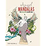 Angel Mandalas For Relaxation Coloring Book (Angel Mandala and Art Book Series)