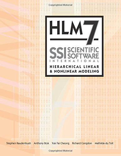 HLM7 Hierarchical Linear and Nonlinear Modeling User Manual: User Guide for Scientific Software International's (S.S.I.) Program (Hierarchical Linear Modeling compare prices)