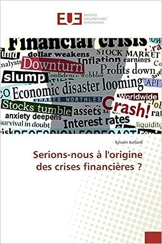 Book Serions-nous à l'origine des crises financières ? (French Edition)