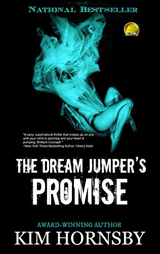 The Dream Jumper's Promise: A Gripping Suspense Thriller with Supernatural Elements (Dream Jumper Series Book 1)