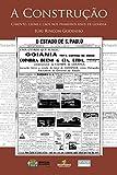 A Construção: Cimento, Ciúme e Caos nos Primeiros Anos de Goiânia (Portuguese Edition)