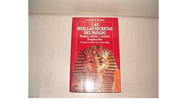 Las Huellas Secretas Del Pasado: Templo, Tumbas Y Ciudades Desaparecidas (Spanish) Paperback – 1993