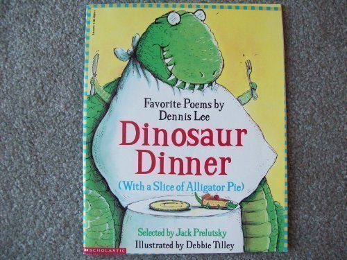 Dinosaur Dinner with a Slice of Alligator (Dinosaur Dinners)