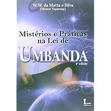 Mistérios e Práticas da Lei de Umbanda