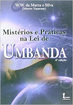Mistérios e Práticas da Lei de Umbanda - 9788527405850