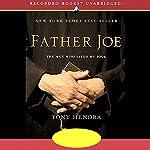 Father Joe: The Man Who Saved My Soul | Tony Hendra
