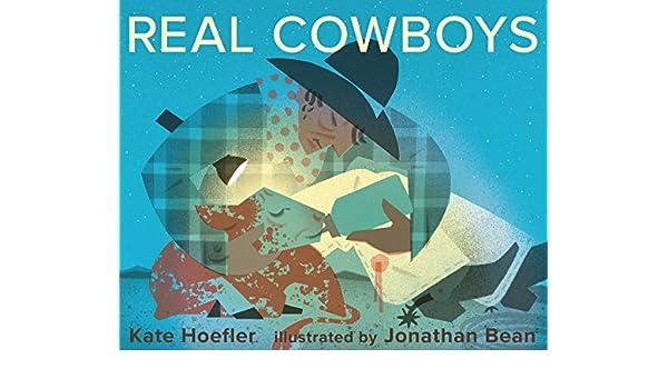Real Cowboys (English Edition) eBook: Kate Hoefler, Jonathan ...