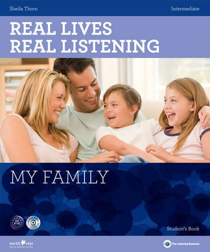My Family - Intermediate Student's Book + CD: B1-B2 (Real Lives Real Listening)