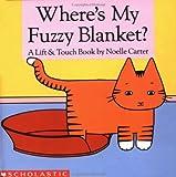 Where's My Fuzzy Blanket?, Noelle Carter, 0590444662