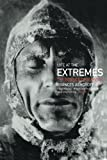 img - for Life at the Extremes: The Science of Survival book / textbook / text book